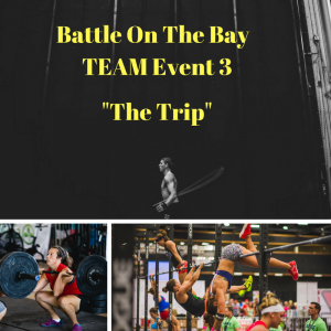 Battle On The Bay TEAM Event 3-